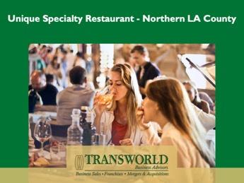 Unique Specialty Restaurant - Northern LA County