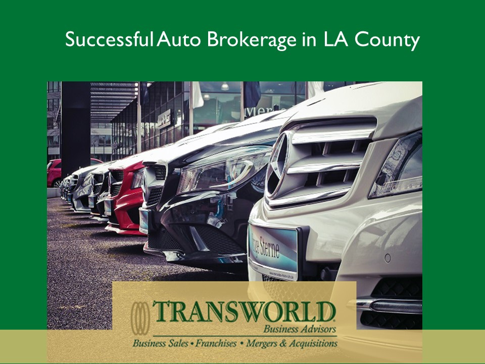 Successful Auto Brokerage in LA County
