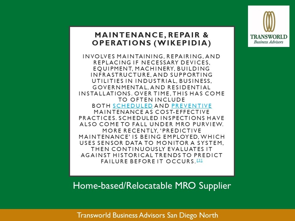 B:B Manufacturing, Repair and Operations (MRO) Supply Business - BioTech and ...Home-based or Relocatable within San Diego