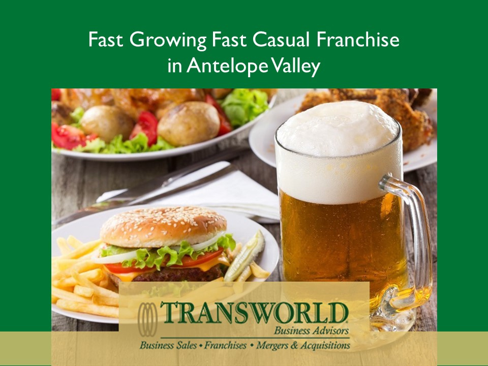 Fast Growing Fast Casual Franchise in Antelope Valley