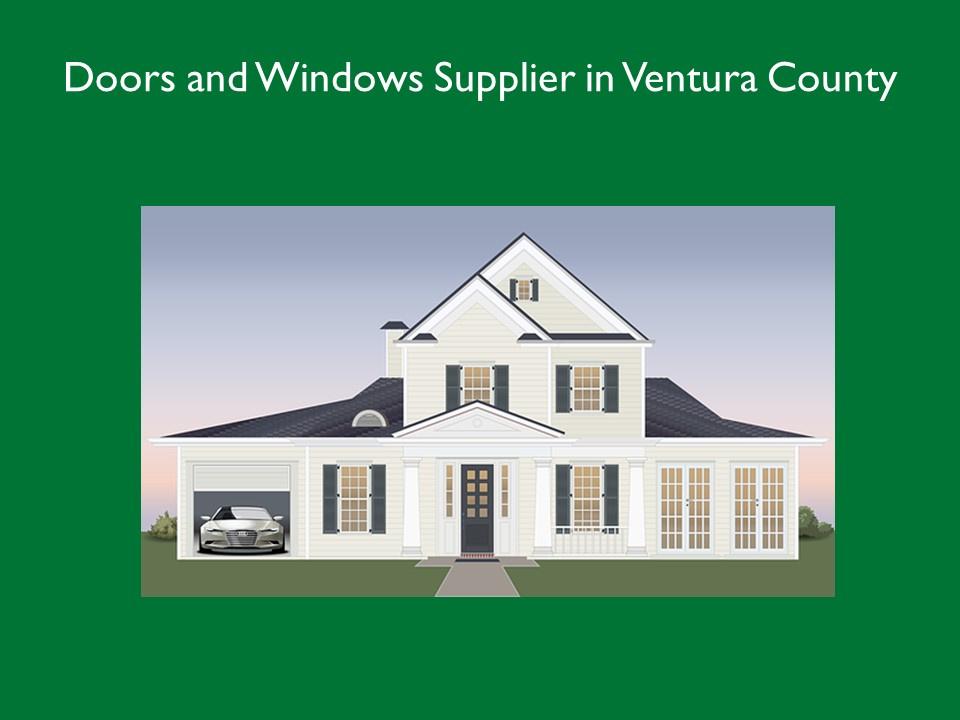 Doors and Windows Supplier in So Ventura County