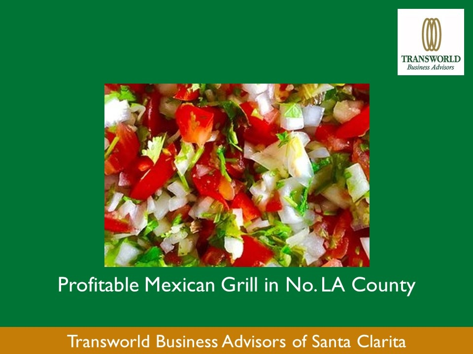 Profitable Mexican Grill in Northern LA County