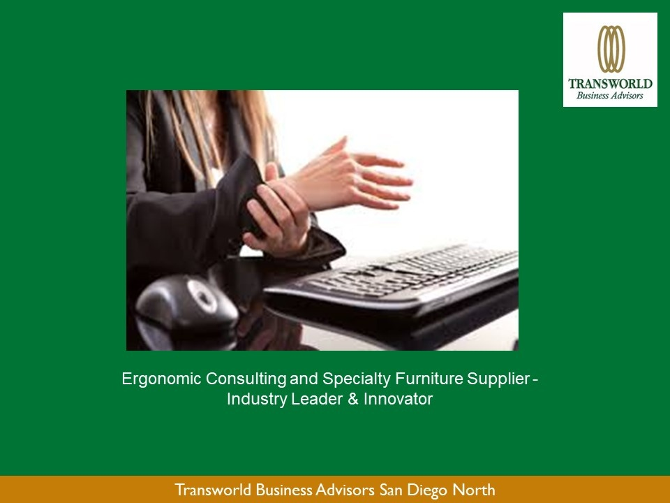 Ergonomic Consulting And Specialty Furniture   B2B | Transworld Business  Advisors