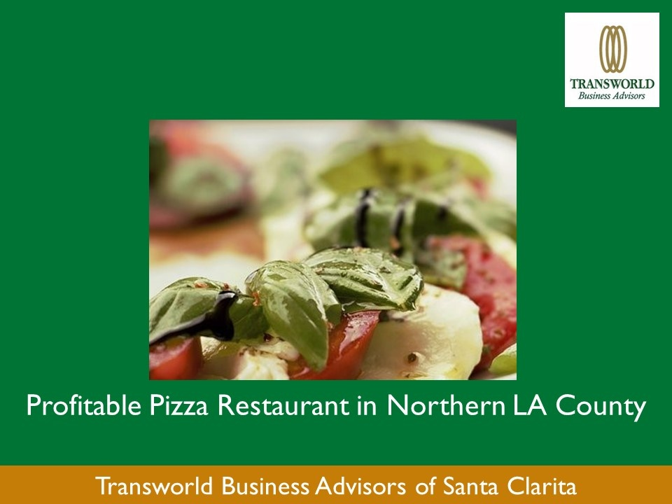 IN ESCROW-Profitable Pizza Restaurant in Northern LA County