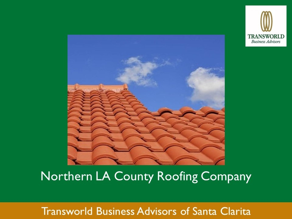 Northern LA County Roofing Company